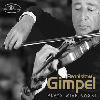 Bronislaw Gimpel Plays Wieniawski