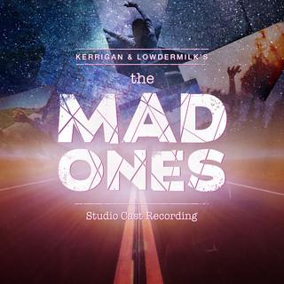 The Mad Ones (Studio Cast Recording)
