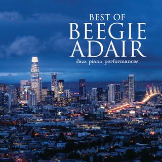 Best Of Beegie Adair:Jazz Piano Performances