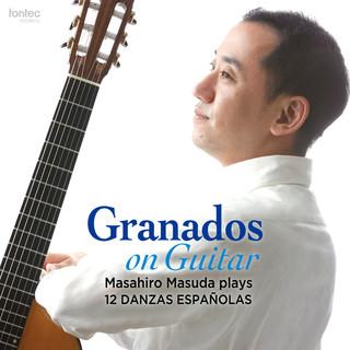 グラナドス没後100年によせて ギター版による12のスペイン舞曲 (全曲)