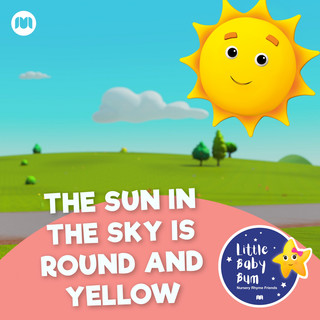 The Sun In The Sky Is Round And Yellow