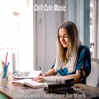Jazz Quartet - Ambiance For Work