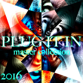 Plug It In - 2016 Master Collection