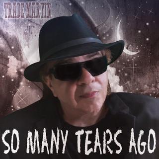 So Many Tears Ago