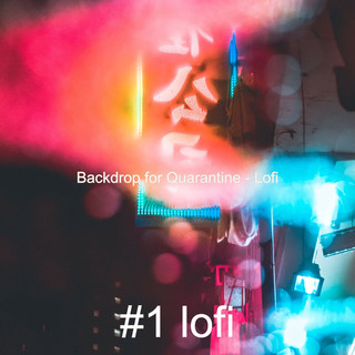 Backdrop For Quarantine - Lofi