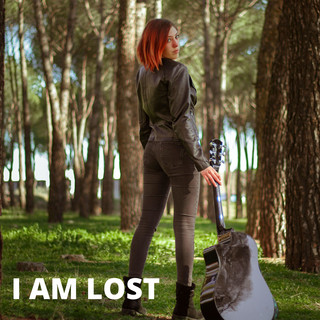 I Am Lost