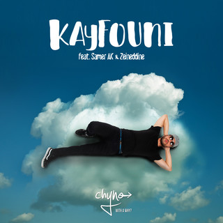 Kayfouni (Feat. Samer AK & Zeineddine)