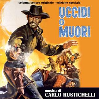 Uccidi O Muori (Original Motion Picture Soundtrack)