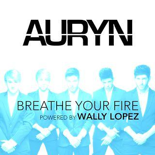 Breathe Your Fire Powered By Wally Lopez