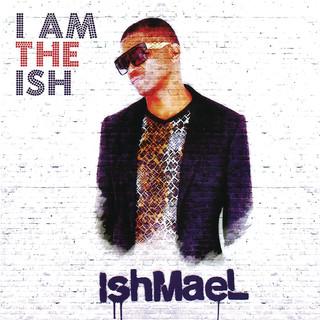 I Am The Ish