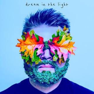 Dream In The Light