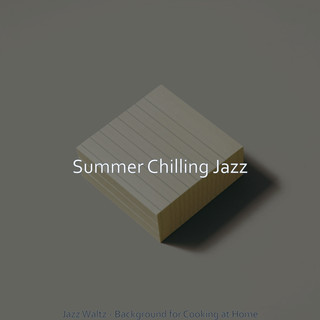 Jazz Waltz - Background For Cooking At Home