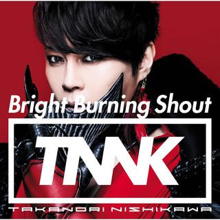 Bright Burning Shout (ブライトバーニングシャウト)