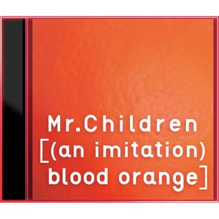 ((An Imitation) Blood Orange)