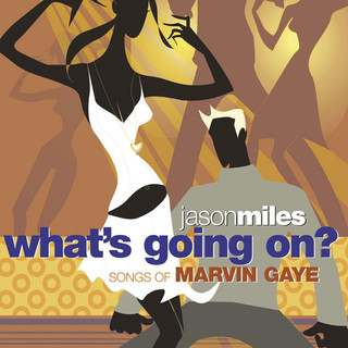 What's Going On ? Songs Of Marvin Gaye