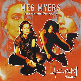 The Underground (K.Flay Remix)
