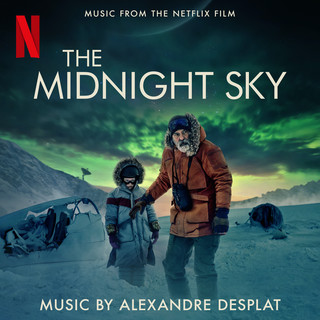 The Midnight Sky (Music From The Film)