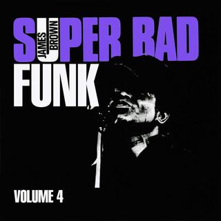 Super Bad Funk Vol. 4