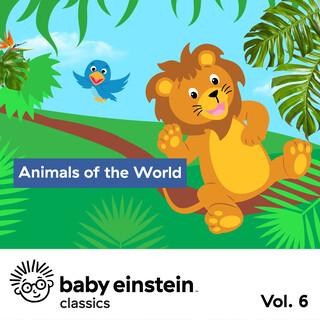 Animals Of The World:Baby Einstein Classics, Vol. 6