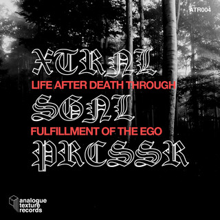 Life After Death Through Fulfillment Of The Ego EP