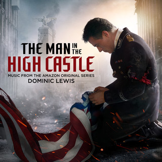 The Man In The High Castle (Music From The Amazon Original Series)
