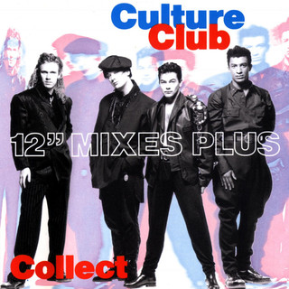 Culture Club Collection:12'' Mixes