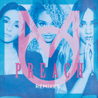 Preach (Remixes)