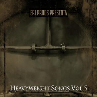 Heavyweight Songs, Vol.5