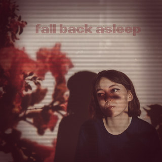 Fall Back Asleep