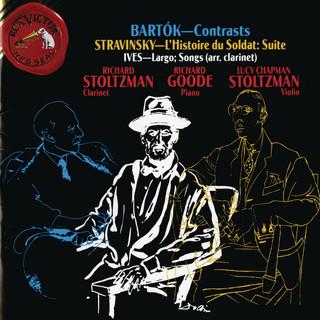 Bartok:Contrasts - Stravinsky:L\'Histoire Du Soldat - Suite; Ives:Largo; Songs