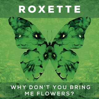 Why Don\'t You Bring Me Flowers ?