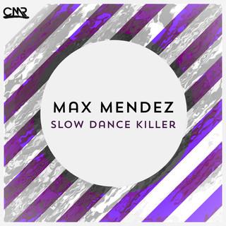 Slow Dance Killer