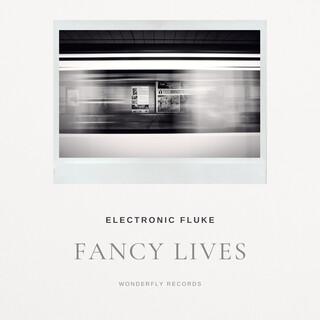 Fancy Lives