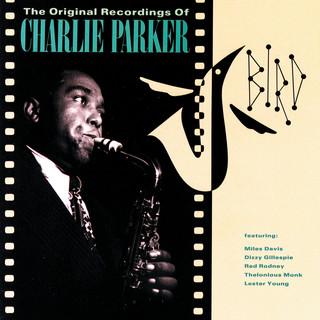 Bird:The Original Recordings Of Charlie Parker