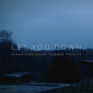 Let You Down (Piano Version)