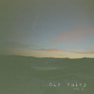 One Takes Vol. 1