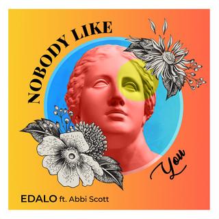 Nobody Like You (Feat. Abbi Scott)