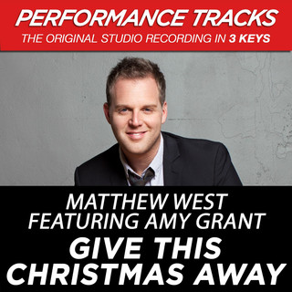 Give This Christmas Away (Performance Tracks) - EP (feat.Amy Grant)