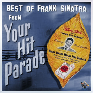 Best Of Frank Sinatra From Your Hit Parade