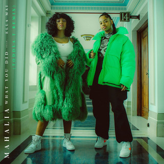 What You Did (Feat. Ella Mai) (Toddla T Remix)