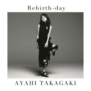 Rebirth - Day TVサイズ (Rebirth - Day (TV Size))