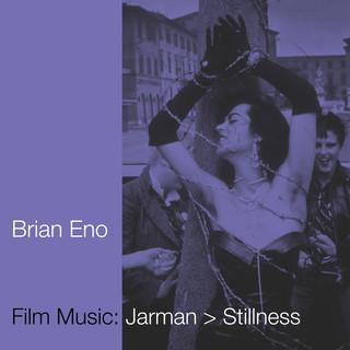 Film Music:Jarman > Stillness