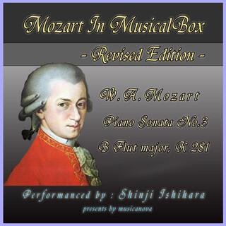 モーツァルト・イン・オルゴール-改訂版.:ピアノソナタ第3番変ロ長調(オルゴール) (Mozart in Musical Box Revised Edition:Pinano Sonata No.3 B Flut Major (Musical Box))