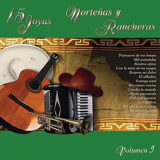 15 Joyas Nortenas Y Rancheras - Volumen Nueve
