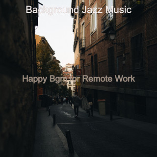 Happy Bgm For Remote Work