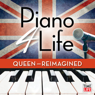 Piano 4 Life:Queen (Reimagined)