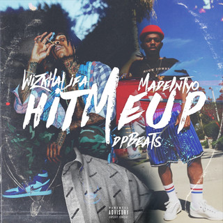 Hit Me Up (Feat. Wiz Khalifa, MadeinTYO)