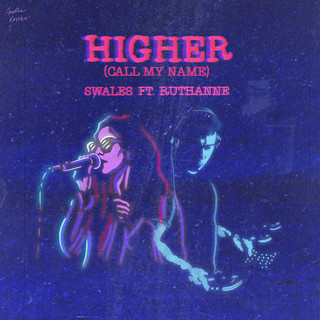 Higher (Call My Name)