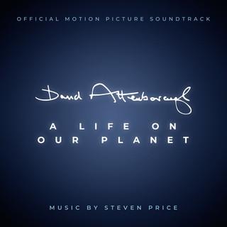 David Attenborough:A Life On Our Planet (Original Motion Picture Soundtrack)