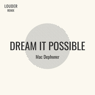 Dream It Possible